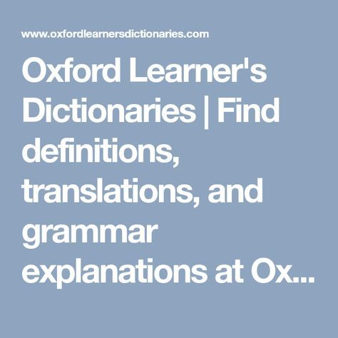 Oxford Learner S Dictionaries Find Definitions Translations