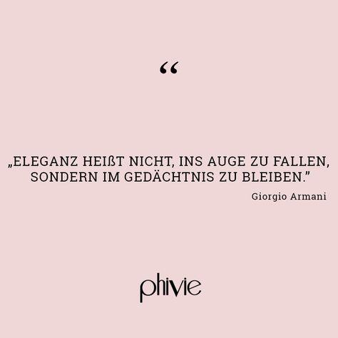 Zitat Von Giorgio Armani Zitate Aus Der Modewelt