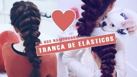 Dia Dos Namorados Penteado - Trança de Elásticos | A Maria Vaidosa