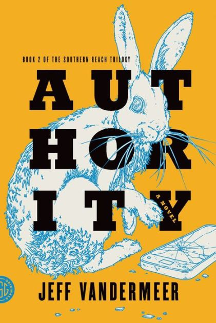Authority (Southern Reach Trilogy #2)