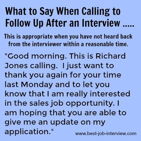 What to say in your after interview follow up call. #interviews