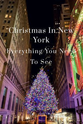 Christmas Is The Best Time In New York Because Of All The Lights And Decorations There Are Numerous P In 2020 New York City Christmas New York Christmas Nyc Christmas