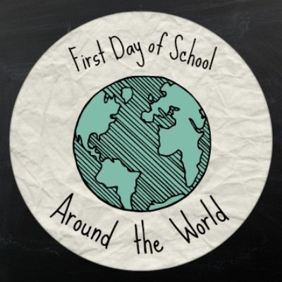 School Around the World: The First Day's Traditions and Customs
