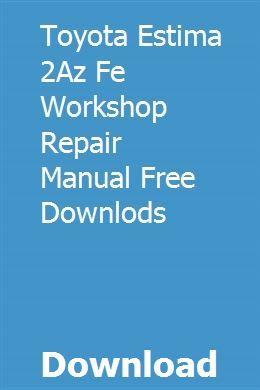 Toyota estima service repair manual | diadepenli | repair manuals.