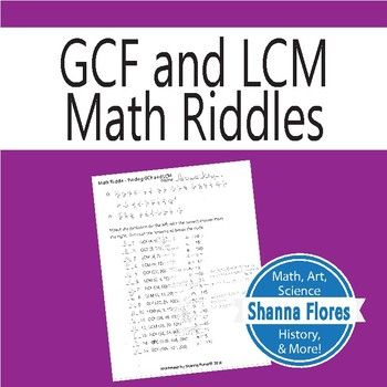 This Worksheet Adds A Little Fun To Learning How To Find The Greatest Common Factor And Lowest Common Multiple The Student Will Mat Math Riddles Fun Math Math