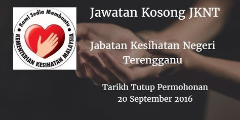 Jabatan Kesihatan Negeri Terengganu Jawatan Kosong JKNT 20 September 2016  Jabatan Kesihatan Negeri Terengganu (JKNT) mencari calon-calon yang sesuai untuk mengisi kekosongan jawatan JKNT terkini 2016.  Jawatan Kosong JKNT 20 September 2016  Warganegara Malaysia yang berminat bekerja di RJabatan Kesihatan Negeri Terengganu (JKNT) dan berkelayakan dipelawa untuk memohon sekarang juga. Jawatan Kosong JKNT Terkini September 2016 1. PENOLONG PEGAWAI TEKNOLOGI MAKLUMAT F29 (PSH) Tarikh Tutup…