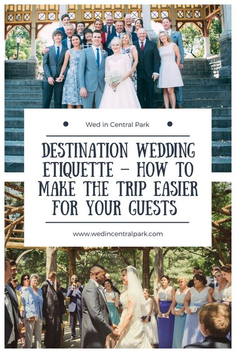 Destination Wedding Etiquette and Tips – How to Make the Trip Easier for your Guests (especially if you get married in Central Park, New York!) wedding Destination Wedding Etiquette and Tips – How to Make the Trip Easier for your Guests Destination Wedding Invitations, Beach Wedding Favors, Wedding Favors For Guests, Unique Wedding Favors, Destination Weddings, Wedding Destinations, Beach Weddings, Wedding Decorations, Destination Wedding Inspiration