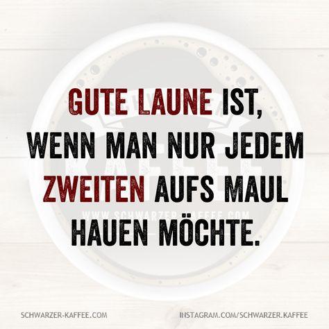 GUTE LAUNE - Laube Ideen #zuhausespruch