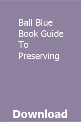to guide blue ball preserving pdf book