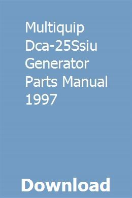 Multiquip Dca 25ssiu Generator Parts Manual 1997 With Images Repair Manuals Ford Sport Trac Hyundai Accent