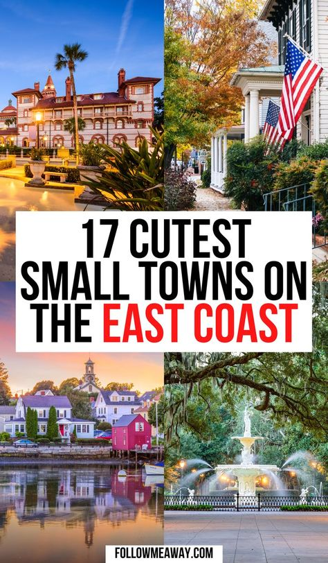 17 Cutest Small Towns On The East Coast, USA