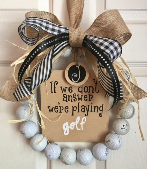 Golf wreath, If we don't answer we're playing golf
