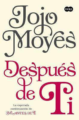 Reseña Después De Ti Jojo Moyes Leer Libros Online Jojo Moyes Libros Libros Para Leer