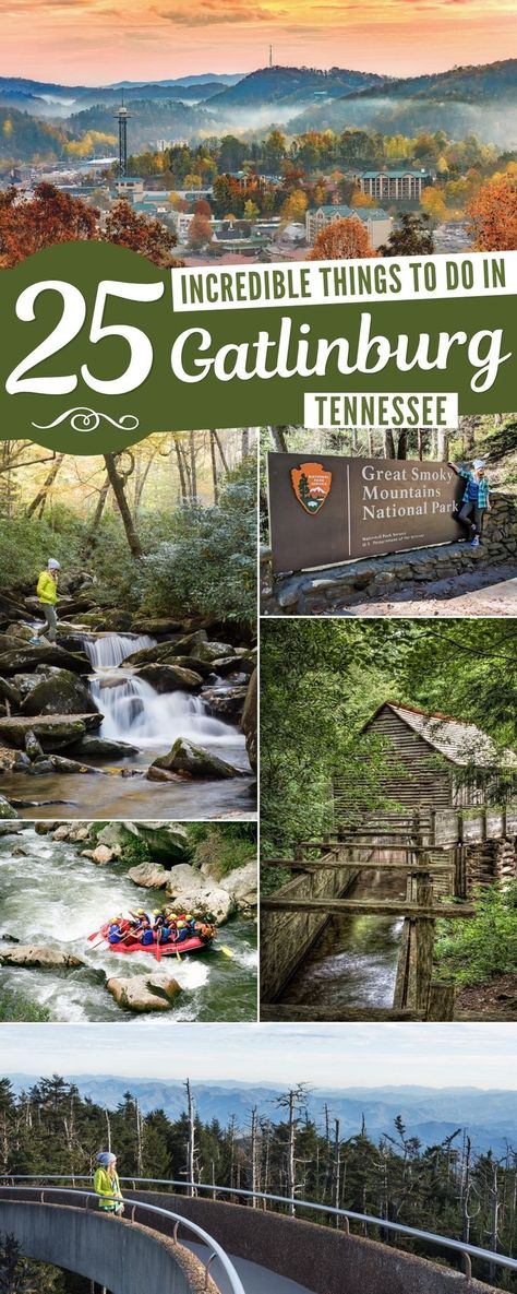 The Best 25 Things to do in Gatlinburg, Tennessee and the Smoky Mountains