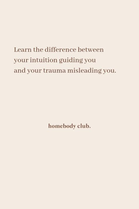 Learn the difference between your intuition guiding you and your trauma misleading you. # manifestationquote Learn the difference between your intuition guiding you and your trauma misleading you. Pretty Words, Beautiful Words, Cool Words, Positive Quotes, Motivational Quotes, Inspirational Quotes, Positive Affirmations, Words Quotes, Wise Words
