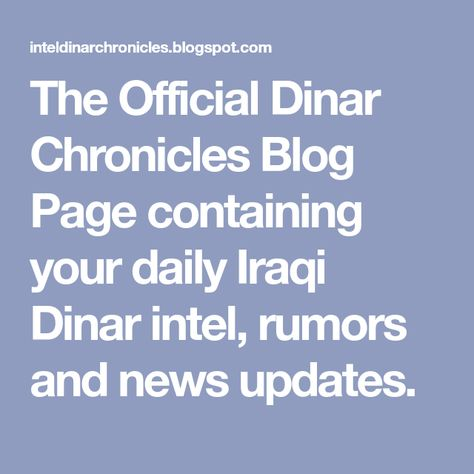 The Official Dinar Chronicles Blog Page