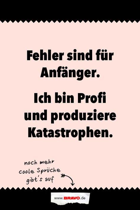 Noch mehr witzige Sprüche gibt's auf www.bravo.de!