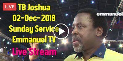 T B  Joshua LIVE Sunday Service 02-December-2018 At The