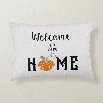 Rustic Faux Linen Welcome To Our Home Accent Pillow Zazzle Com Accent Pillows Home Decor Fabric Home Accents