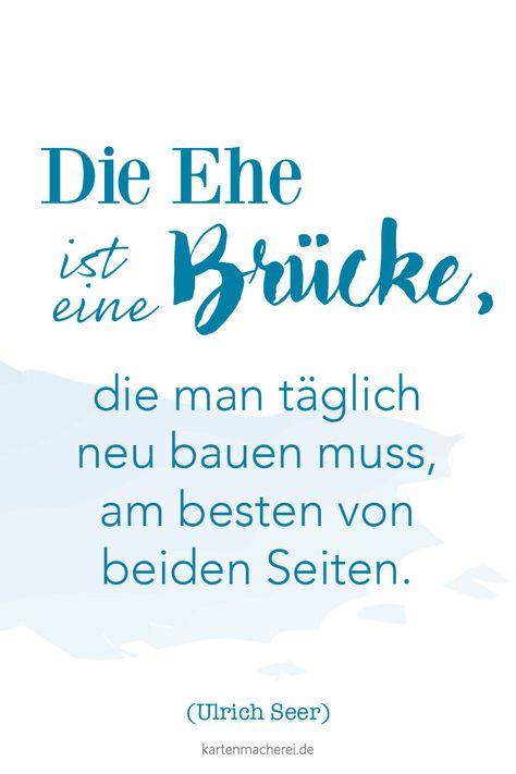Die Ehe als Brücke - Spruch für eure Trauung.