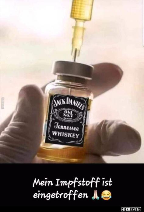 Mein Impfstoff ist eingetroffen..   Lustige Bilder, Sprüche, Witze, echt lustig