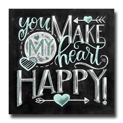Photo of Love You More, Love Sign, You Make My Heart Happy, Love Art, Chalkboard Art, Chalk Art, Valentine's