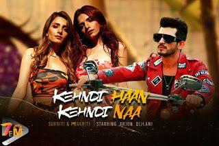 K Ehndi Haan Kehndi Naa Song Download Mp3 Download Kehndi Haan Kehndi Naa Song From Singers Sukriti Prakriti Kakar Kehndi Haa In 2020 Songs Pop Albums Album Songs