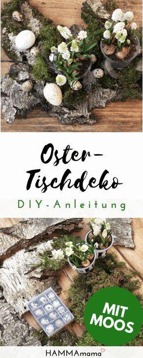 Photo of DIY für den Frühling und für Ostern ° Tisch-Dekoration aus der Natur basteln mit Moos, Holz, Eiern u