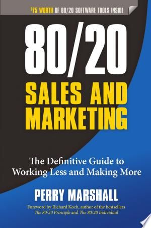 Download 80 20 Sales And Marketing Pdf Free In 2020 Book Marketing Sales And Marketing Marketing Pdf