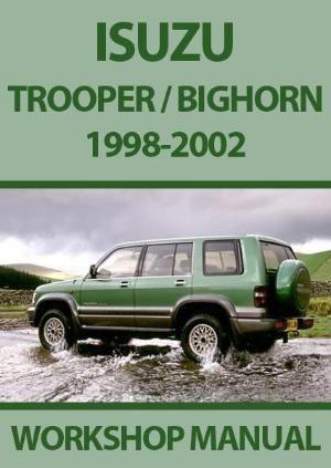 Isuzu Trooper Bighorn 1998 2002 Shop Manual Trooper Manual Car Manual