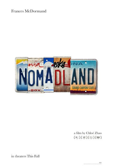 Nomadland Official Poster Sandwichjohnfilms In 2020 Film New Movies Coming Soon Free Movies Online