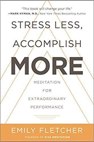 Download Pdf Stress Less Accomplish More Meditation For
