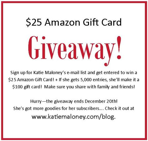 $25 Amazon Gift Card Giveaway by Author Katie Maloney!