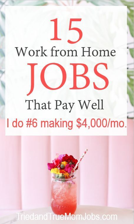 15 Best Work from Home Jobs in 2020 that Pay Well! - I Make $5,000/mo. w/ #6
