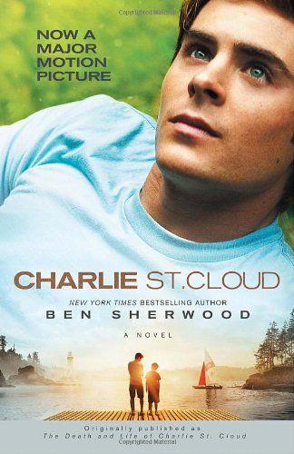 Charlie St Cloud A Novel Charlie St Cloud Cloud Movies