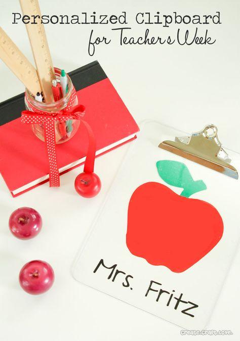 Personalized Clipboard for Teachers Week at createcraftlove.com #teachersweek #vinyl #personalized