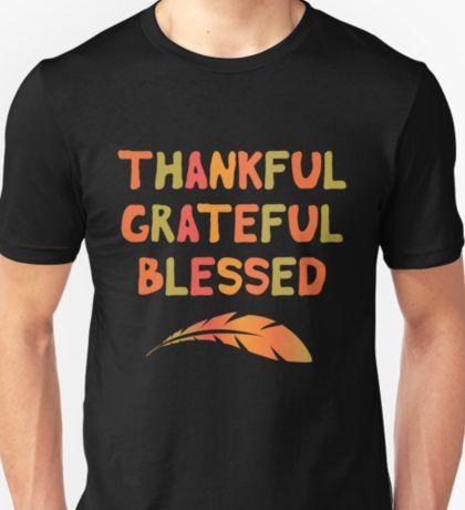 eddec5054 Thankful Grateful Blessed - Family Thanksgiving Love T-Shirt #Thanksgiving  #2018 #Thanksgivingday