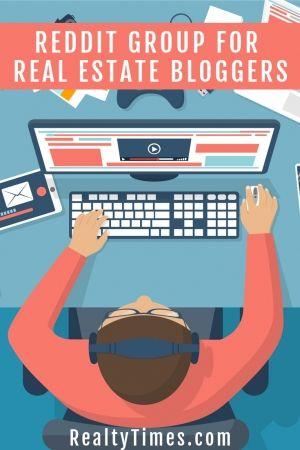 Reddit Group For Real Estate Bloggers Real Estate Real Estate