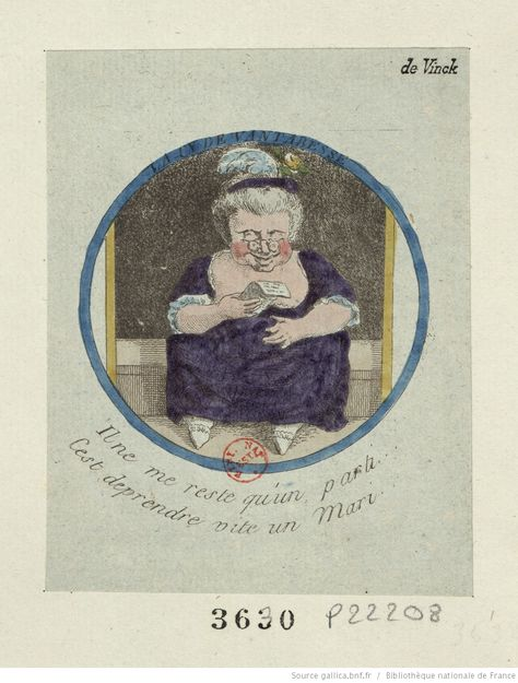 'La cy devant abesse (The former abbess)', 1790. Following the nationalisation of the goods of the clergy, she decides: 'Il ne me reste qu'un parti / C'est de prendre vite un Mari' ('I only have one choice / I must find a husband quickly').