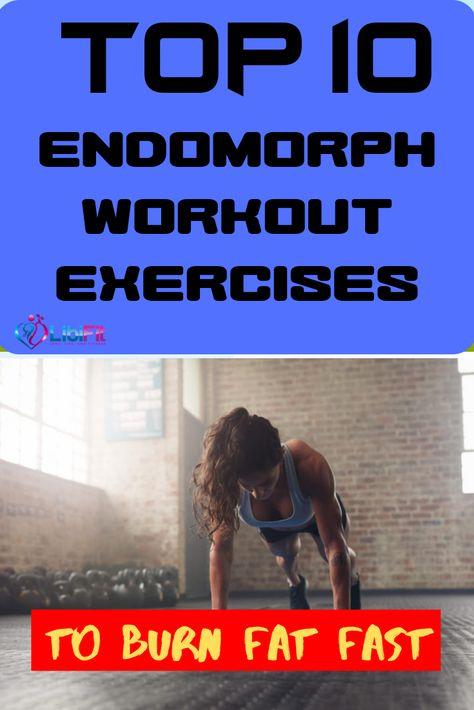 Top 10 Endomorph Workout Exercises for Women & Fat Burning