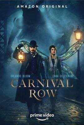Carnival Row Poster Id 1641709 Orlando Bloom The Row Movies