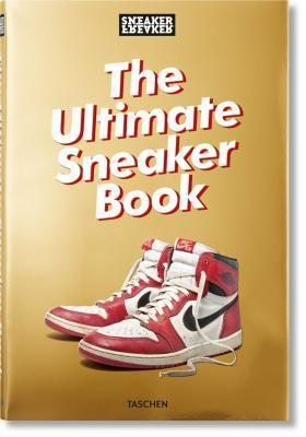 Download Pdf Sneaker Freaker The Ultimate Sneaker Book By