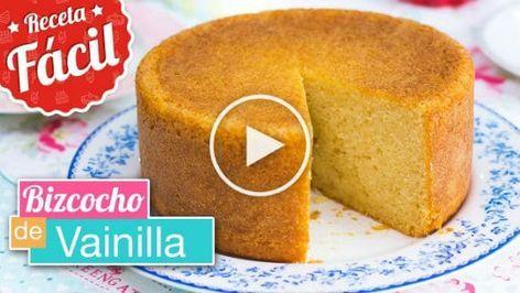 En Esta Oportunidad Pam Te Enseñará Cómo Hacer Un Bizcocho Esponjoso De Vainilla Un Clásico Hoy Vamos A In Sponge Cake Vanilla Sponge Cake Homemade Cakes