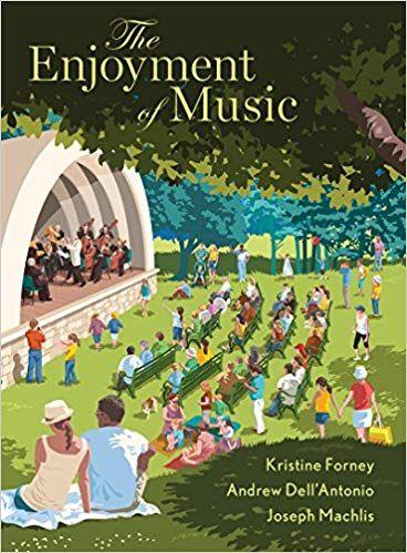 DOWNLOAD PDF The Enjoyment Of Music Thirteenth Edition