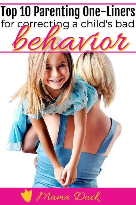 Top 10 Parenting One-Liners For Correcting Bad Behavior