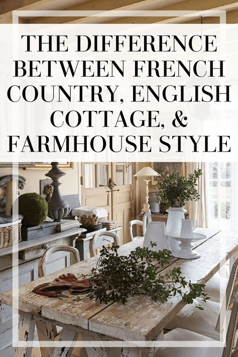 The difference between french country, english cottage, & farmhouse style. A must-read for people that think their style falls under one of these designs. Cosy Cottage, Country Cottage Living Room, Country Cottage Interiors, French Country Dining Room, French Country Bedrooms, Cottage Farmhouse, French Country Kitchen Decor, English Cottage Bedrooms, English Farmhouse