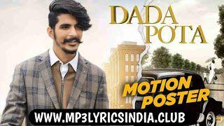 Dada Pota Song Lyrics Gulzaar Chhaniwala In 2020 Mp3 Song Download Emotional Songs Mp3 Song