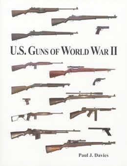 U.S. Guns of World War II
