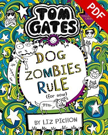 Pdf Free Tom Gates 11 Dogzombies Rule For Now In 2021 Tom Gates Dog Zombie Got Books