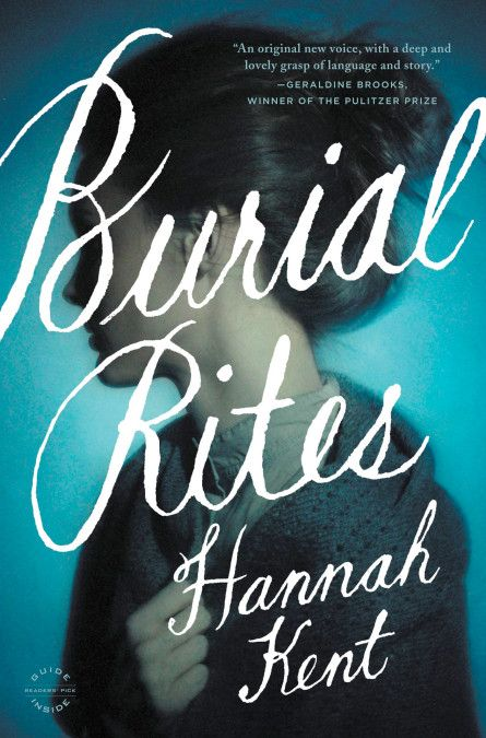 Burial Rites In 2020 Burial Rites Historical Fiction Books Hannah Kent
